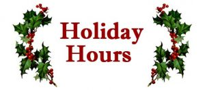 Please Note - Holiday Hours