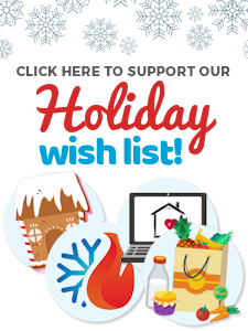 Please Support Our 2018 Holiday Wish List